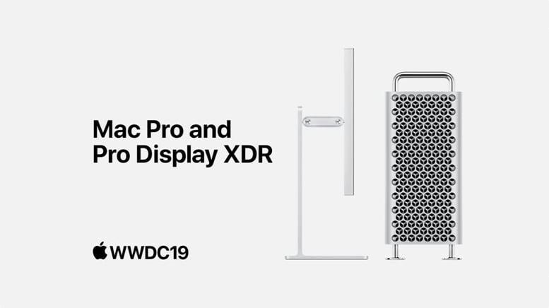 Apple WWDC19 — Mac Pro and Pro Display XDR
